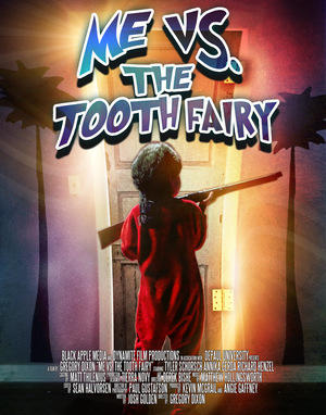 Фільм «Me vs. the Tooth Fairy» (2013)