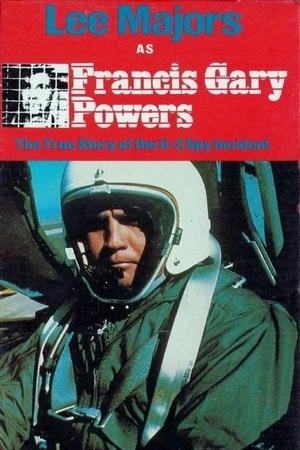 Фільм «Фрэнсис Гэри Пауэрс: Правдивая история инцидента с самолётом-разведчиком U-2» (1976)