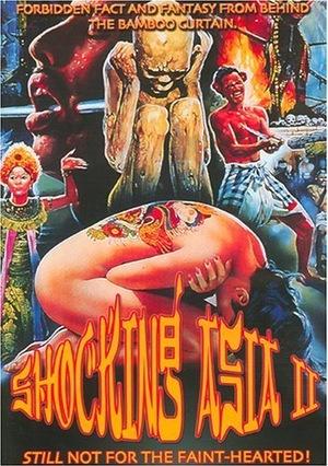 Фільм «Шокирующая Азия 2» (1985)