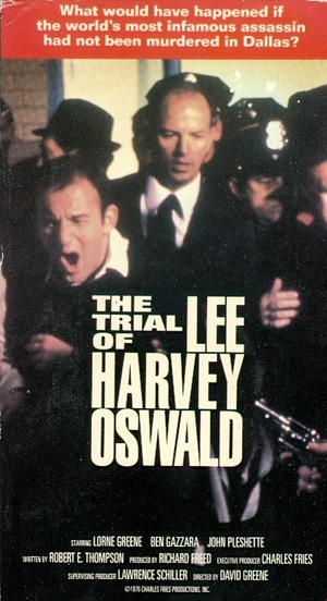 Фильм «The Trial of Lee Harvey Oswald» (1977)