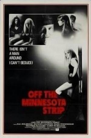 Фильм «Off the Minnesota Strip» (1980)