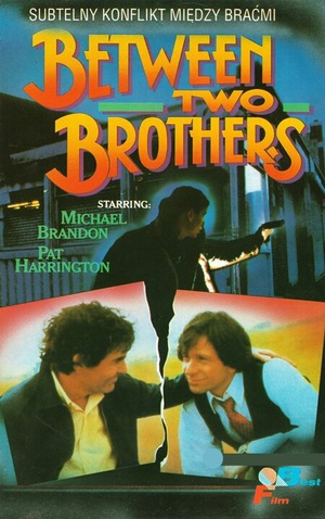 Фільм «Between Two Brothers» (1982)