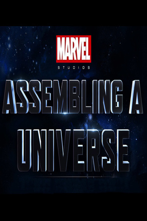 Фільм «Marvel Studios: Об'еднуючи всесвiт» (2014)