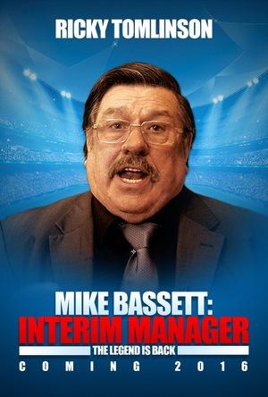 Фильм «Mike Bassett: Interim Manager» (2016)