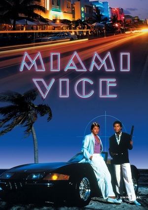 Серіал «Поліція Маямі» (1984 – 1989)