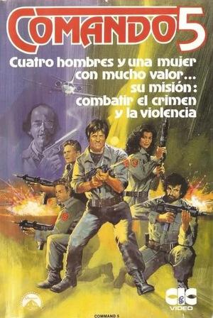 Фильм «Command 5» (1985)
