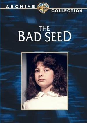 Фильм «Дурное семя» (1985)