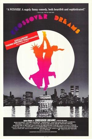 Фильм «Crossover Dreams» (1985)