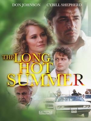 Фильм «Долгое жаркое лето» (1985)