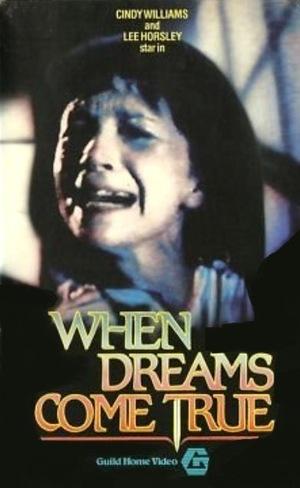 Фільм «When Dreams Come True» (1985)
