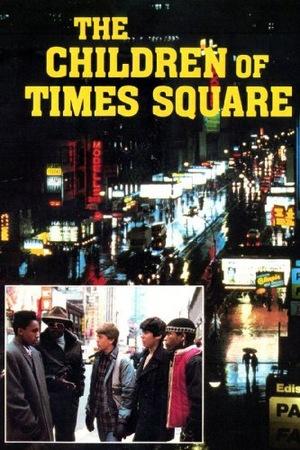 Фільм «Дети с Таймс-сквер» (1986)