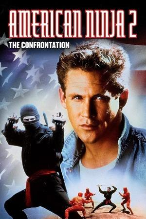 Фильм «Американский ниндзя 2: Схватка» (1987)