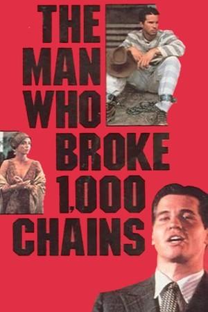 Фільм «Человек, который разорвал тысячу цепей» (1987)