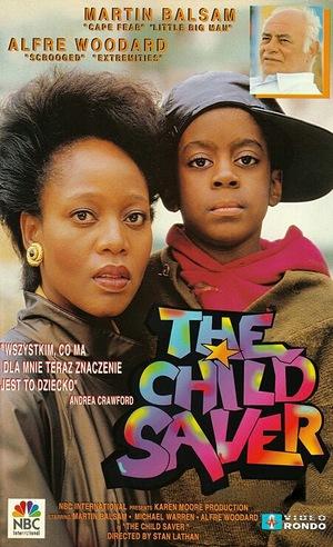 Фільм «The Child Saver» (1988)