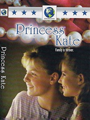 Фильм «Touch the Sun: Princess Kate» (1988)