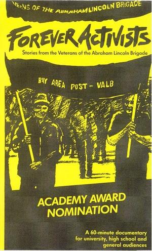 Фільм «Вечные активисты: Рассказы ветеранов бригады Абрахама Линкольна» (1990)