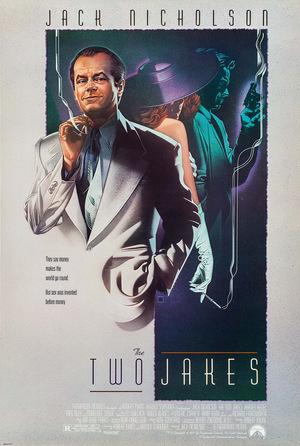 Фильм «Два Джейка» (1990)