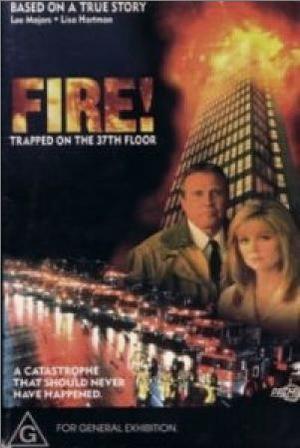 Фильм «Огонь: Запертые на 37 этаже» (1991)
