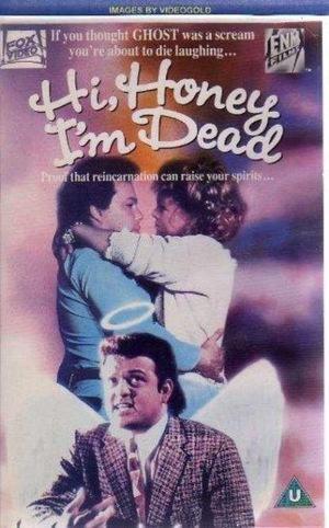 Фільм «Привет, дорогая, я мёртв» (1991)