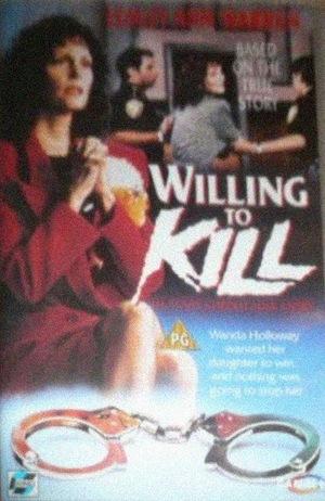 Фильм «Willing to Kill: The Texas Cheerleader Story» (1992)