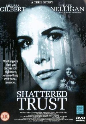 Фільм «Shattered Trust: The Shari Karney Story» (1993)