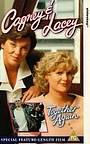 Фильм «Cagney & Lacey: Together Again» (1995)