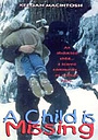 Фильм «Пропал ребенок» (1995)