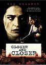 Фильм «Всё ближе и ближе» (1996)