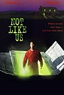 Фильм «Не такие, как мы» (1995)