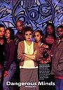 Сериал «Опасные умы» (1996 – 1997)