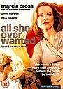 Фільм «Все, чого вона хотіла» (1996)