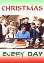 Фильм «Рождество каждый день» (1996)