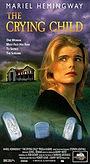 Фильм «Крик ребенка» (1996)