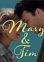 Фильм «Мэри и Тим» (1996)