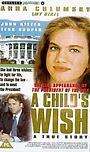Фільм «Желание ребенка» (1997)