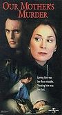 Фільм «Убийца нашей матери» (1997)