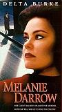 Фільм «Мелани Дэрроу» (1997)