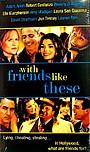 Фільм «С друзьями как эти...» (1998)