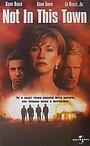Фильм «Только не в этом городе» (1997)