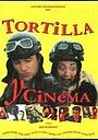 Фильм «Тортильи и кино» (1997)