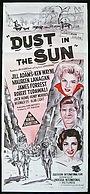 Фильм «Dust in the Sun» (1958)