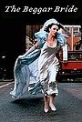Серіал «The Beggar Bride» (1997)