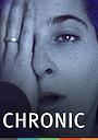 Фильм «Chronic» (1997)