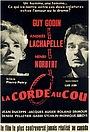 Фільм «La corde au cou» (1965)