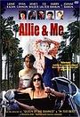 Фільм «Allie & Me» (1997)