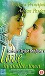 Фильм «Любовь в другом городе Барбары Тэйлор Брэдфорд» (1997)