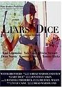 Фильм «Liars' Dice» (1998)