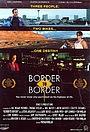 Фильм «Граница к границе» (1998)