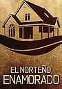 Фільм «El norteño enamorado» (1979)