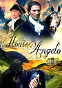 Фільм «The House of Angelo» (1997)